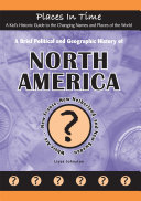 A Brief Political and Geographic History of North America  Where Are New France  New Netherland  and New Sweden