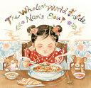 The Whole World Inside Nan s Soup