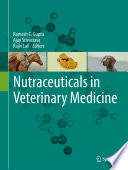 Nutraceuticals In Veterinary Medicine