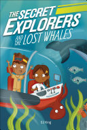 The Secret Explorers and the Lost Whales Pdf/ePub eBook