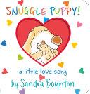 Snuggle Puppy!