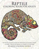 Reptile Coloring Book for Adults Book