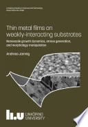 Thin metal films on weakly interacting substrates Book