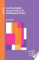 Creating Digital Literacy Spaces for Multilingual Writers Book