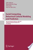 Social Computing, Behavioral-Cultural Modeling and Prediction