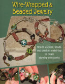 Wire Wrapped   Beaded Jewelry