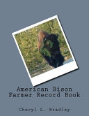 American Bison Farmer Record Book