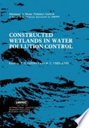 Constructed Wetlands in Water Pollution Control Book