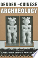 Gender And Chinese Archaeology Book