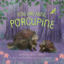 You Are Mine, Porcupine Pdf/ePub eBook