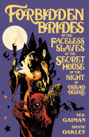Pdf Neil Gaiman's Forbidden Brides of the Faceless Slaves in the Secret House of the Night of Dread Desire Telecharger