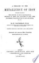A Treatise on the Metallurgy of Iron Book