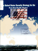 The United States Security Strategy for the East Asia Pacific Region