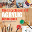 The Encyclopedia of Acrylic Techniques by Hazel Harrison