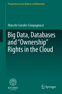 Big Data  Databases and  Ownership  Rights in the Cloud