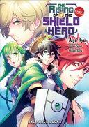 The Rising of the Shield Hero Volume 09: The Manga Companion