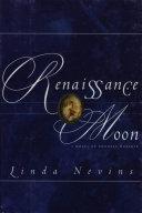 Renaissance Moon