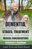 Pdf Dementia, Alzheimer's Disease Stages, Treatments, and Other Medical Considerations Telecharger