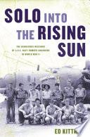 Solo into the Rising Sun