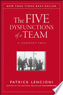 link to The five dysfunctions of a team : a leadership fable in the TCC library catalog