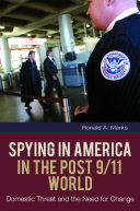 Spying in America in the Post 9 11 World