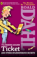 Pdf The Missing Golden Ticket and Other Splendiferous Secrets