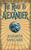 The Road to Alexander [Pdf/ePub] eBook