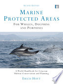 Marine Protected Areas for Whales  Dolphins  and Porpoises Book