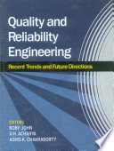 Quality and Reliability Engineering: Recent Trends and Future Directions