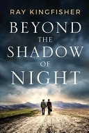 Read Online Beyond the Shadow of Night For Free