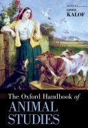 The Oxford Handbook of Animal Studies