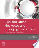 Zika and Other Neglected and Emerging Flaviviruses   E Book