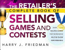 The Retailer s Complete Book of Selling Games and Contests