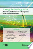 Energy Technology 2020  Recycling  Carbon Dioxide Management  and Other Technologies Book