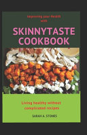 Improving Your Health with Skinnytaste Cookbook Book PDF