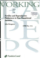 Fertility and Reproductive Preferences in Post transitional Societies