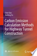 Carbon Emission Calculation Methods for Highway Tunnel Construction Book