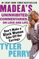 Don t Make a Black Woman Take Off Her Earrings Book
