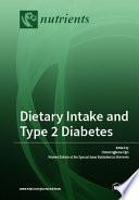 Dietary Intake and Type 2 Diabetes