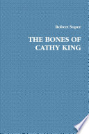 The Bones of Cathy King