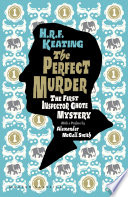 The Perfect Murder  The First Inspector Ghote Mystery