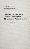 Christians and Muslims in Ottoman Cyprus and the Mediterranean World  1571 1640