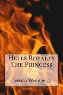 Hells Royalty the Princess