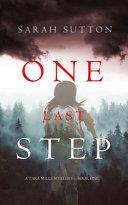 One Last Step  a Tara Mills Mystery  Book One
