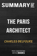 Summary of the Paris Architect  A Novel  Trivia Quiz for Fans