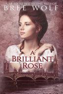 A Brilliant Rose