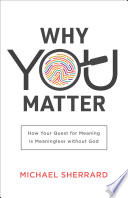 Why You Matter  Perspectives  A Summit Ministries Series