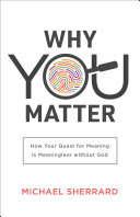 Pdf Why You Matter (Perspectives: A Summit Ministries Series)