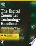 The Digital Consumer Technology Handbook Book