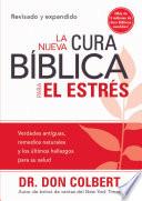La Nueva Cura Biblica Para El Estres